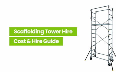 Tower Scaffold Hire Cost – The Complete Hire Guide